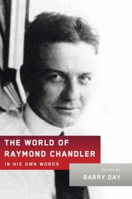 Cover image for The world of Raymond Chandler : in his own words