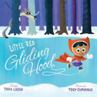 Cover image for Little Red Gliding Hood