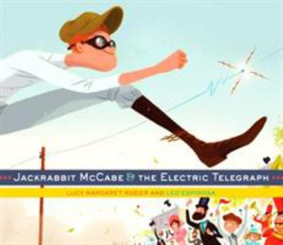 Cover image for Jackrabbit McCabe & the electric telegraph