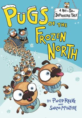 Cover image for Pugs of the frozen north