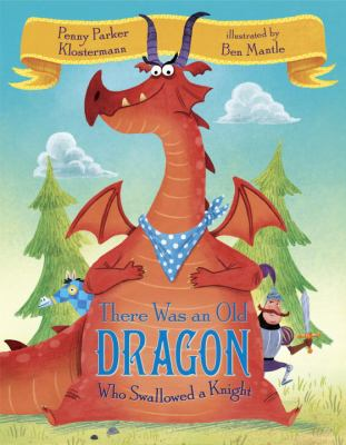 Cover image for There was an old dragon who swallowed a knight