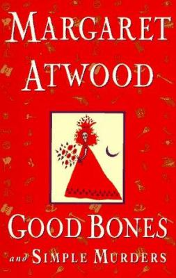 Cover image for Good bones and simple murders