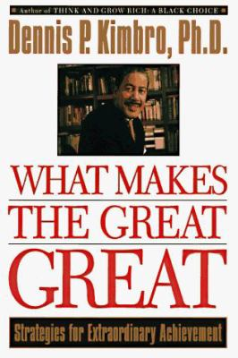 Cover image for What makes the great great : strategies for extraordinary achievement