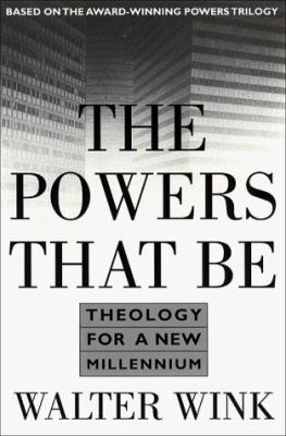 Cover image for The powers that be : theology for a new millennium