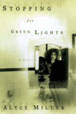 Cover image for Stopping for green lights