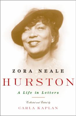 Cover image for Zora Neale Hurston : a life in letters