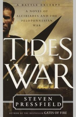 Cover image for Tides of war : a novel of Alcibiades and the Peloponnesian War