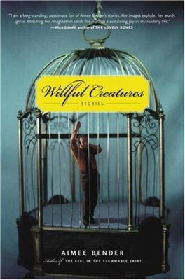 Cover image for Willful creatures : stories