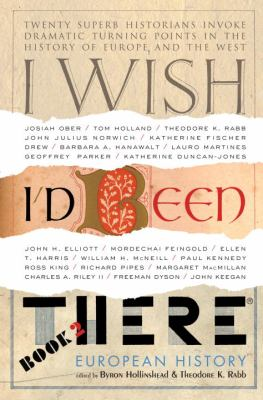 Cover image for I wish I'd been there , book two : European history