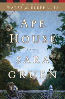 Cover image for Ape house : a novel