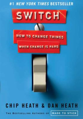 Cover image for Switch : how to change things when change is hard