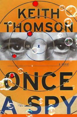 Cover image for Once a spy
