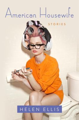 Cover image for American housewife : stories
