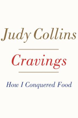 Cover image for Cravings : how I conquered food