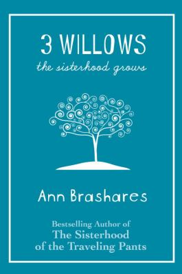 Cover image for 3 willows : the sisterhood grows
