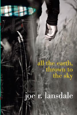 Cover image for All the earth, thrown to the sky