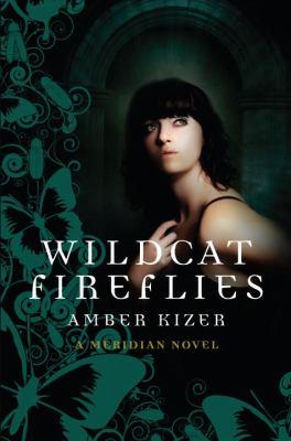 Cover image for Wildcat fireflies