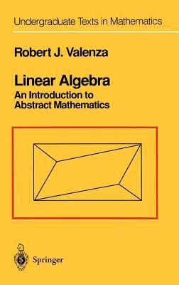 Cover image for Linear algebra : an introduction to abstract mathematics