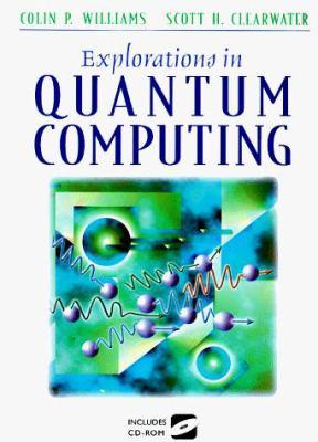 Cover image for Explorations in quantum computing
