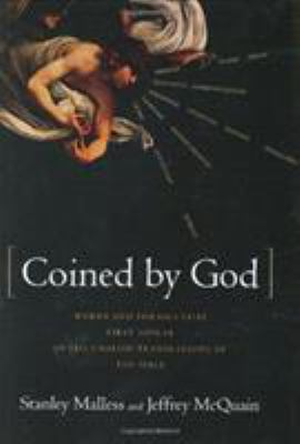 Cover image for Coined by God : words and phrases that first appear in the English translations of the Bible