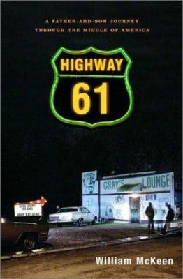Cover image for Highway 61 : a father-and-son journey through the middle of America