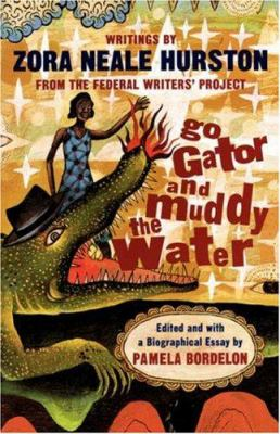 Cover image for Go gator and muddy the water : writings