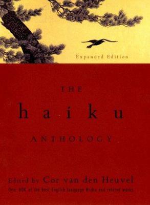 Cover image for The haiku anthology : haiku and senryu in English