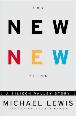 Cover image for The new new thing : a Silicon Valley story