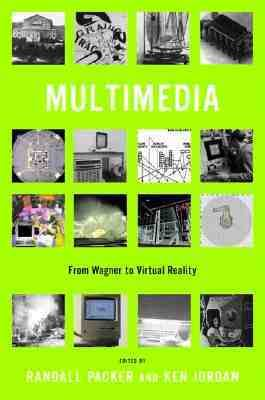 Cover image for Multimedia : from Wagner to virtual reality