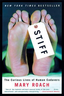 Cover image for Stiff : the curious lives of human cadavers