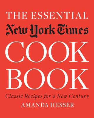 Cover image for The essential New York Times cook book : classic recipes for a new century