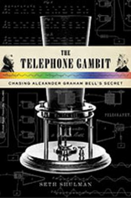 Cover image for The telephone gambit : chasing Alexander Graham Bell's secret
