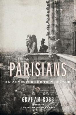 Cover image for Parisians : an adventure history of Paris