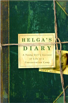 Cover image for Helga's diary : a young girl's account of life in a concentration camp