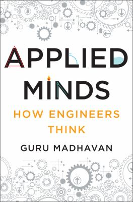 Cover image for Applied minds : how engineers think