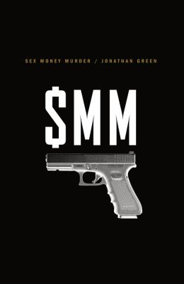 Cover image for Sex Money Murder : a story of crack, blood, and betrayal