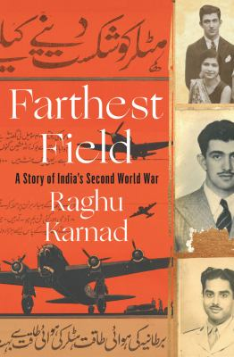 Cover image for Farthest field : an Indian story of the Second World War