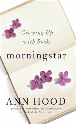 Cover image for Morningstar : growing up with books