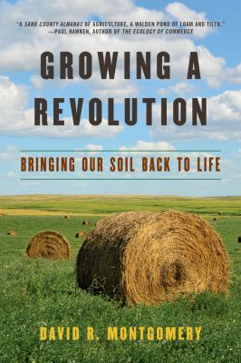 Cover image for Growing a revolution : bringing our soil back to life