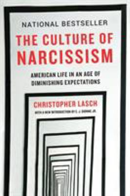 Cover image for The culture of narcissism : American life in an age of diminishing expectations