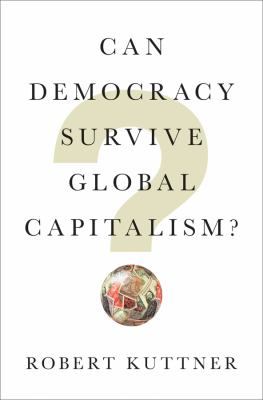 Cover image for Can democracy survive global capitalism?