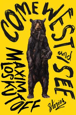 Cover image for Come west and see : stories