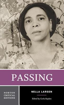 Cover image for Passing : authoritative text, backgrounds and contexts, criticism