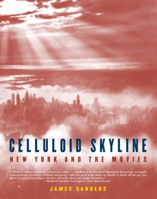 Cover image for Celluloid skyline : New York and the movies