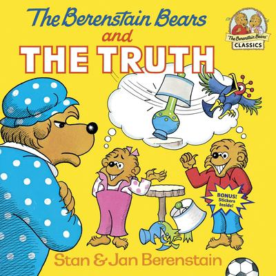 Cover image for The Berenstain bears and the truth