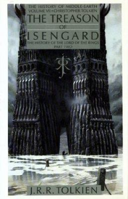 Cover image for The treason of Isengard : the history of the Lord of the rings, part two