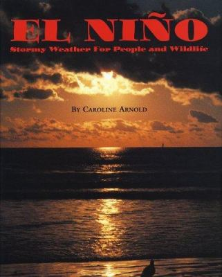 Cover image for El Nino : stormy weather for people and wildlife