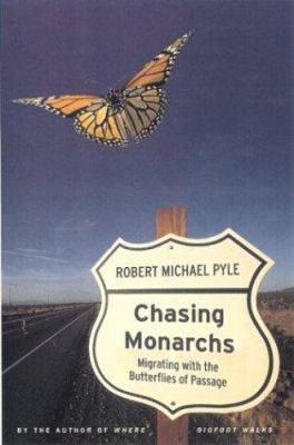 Cover image for Chasing monarchs : migrating with the butterflies of passage