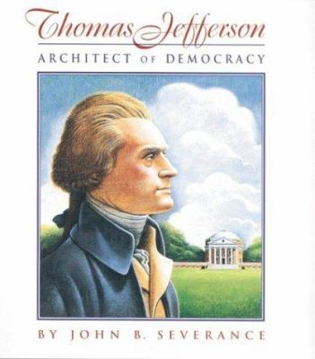Cover image for Thomas Jefferson : architect of democracy