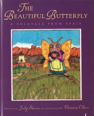 Cover image for The beautiful butterfly : a folktale from Spain